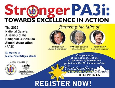 This is one of the biggest annual gatherings of Australian Alumni in the Philippines, PA3i which will be held on 30th May 2015. Reconnect with schoolmates, classmates and Australian-Filipino friends, broaden your alumni network, and listen to notable speakers at the Marco Polo Ortigas, Pasig City.  This year's General Assembly theme is